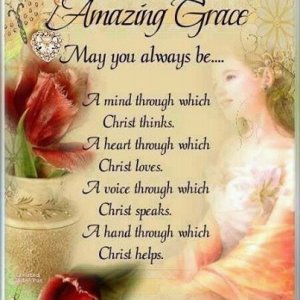 58385-Amazing-Grace may you always be.jpg
