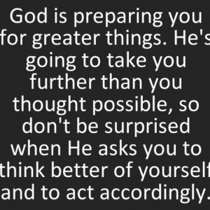 god-preparing-greater-take-further-thought-possible-surprised-asks-quote-on-storemypic-3f9b4.png